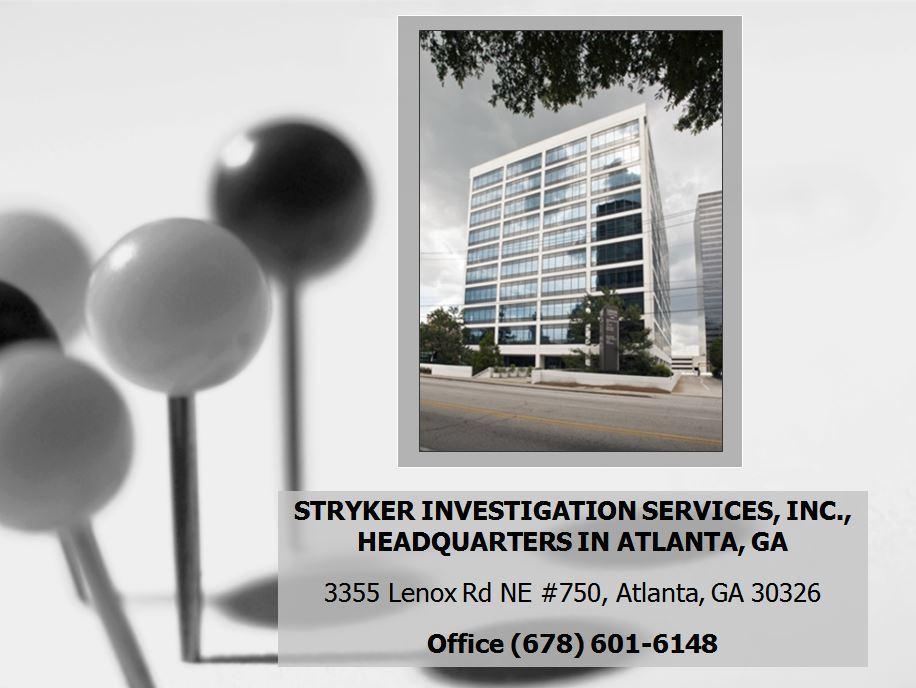 STRYKER INVESTIGATION SERVICES, INC., HEADQUARTERS IN ATLANTA, GA