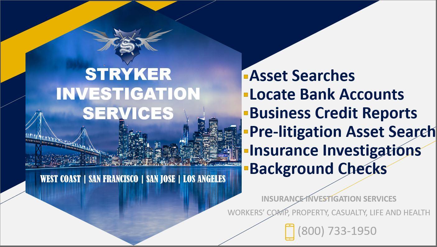 San Francisco Private Investigator Stryker Investigation
